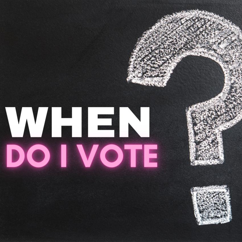When Do I Vote?