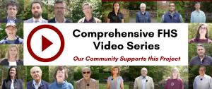 Comprehensive FHS Video Series